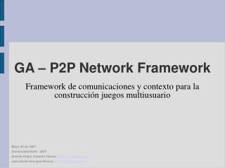 GA � P2P Network Framework