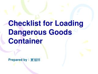 Checklist for Loading Dangerous Goods Container