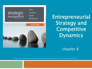 Entrepreneurial Strategy and Competitive Dynamics