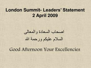 London Summit- Leaders' Statement  2 April 2009