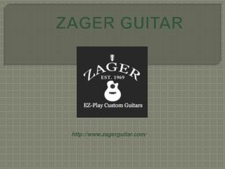 Zager Guitar Provides Online Guitar Lessons