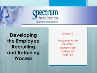 Developing the Employee  R ecruiting and  R etaining Process