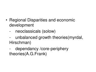 Regional Disparities and economic development  	-	neoclassicals (solow)