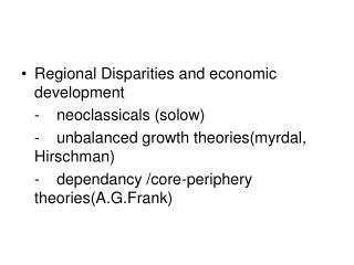 Regional Disparities and economic development  -neoclassicals (solow)