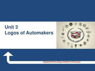 Unit 3  Logos of Automakers