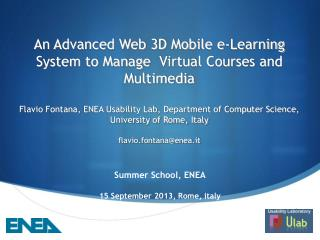An Advanced Web 3D Mobile e-Learning System to Manage� Virtual Courses and Multimedia