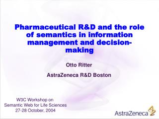 Pharmaceutical RD and the role of semantics in information management and decision-making