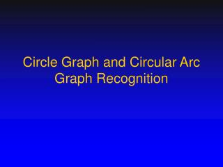Circle Graph and Circular Arc Graph Recognition