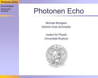 Photonen Echo