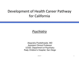 Development of Health Career Pathway for California