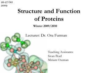 Structure and Function  of Proteins