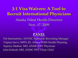 J-1 Visa Waivers: A Tool to Recruit International Physicians