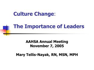 Culture Change:  The Importance of Leaders