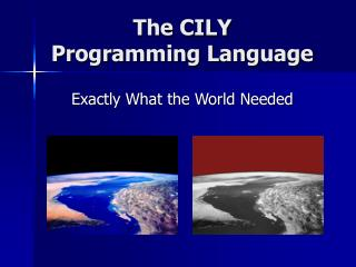 The CILY  Programming Language