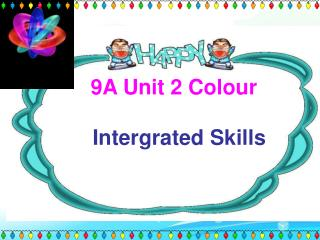 9A Unit 2 Colour
