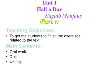Unit 1  Half a Day Naguib Mahfouz