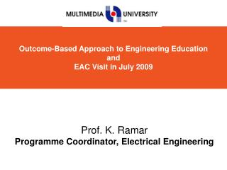 Outcome-Based Approach to Engineering Education and EAC Visit in July 2009