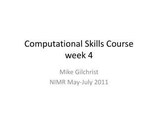 Computational Skills Course week 4