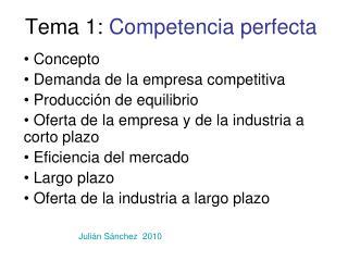 Tema 1:  Competencia perfecta