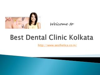best dental clinic kolkata