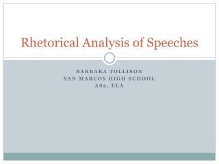 Rhetorical Analysis of Speeches