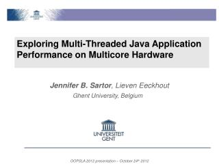 Exploring Multi-Threaded Java Application Performance on Multicore Hardware