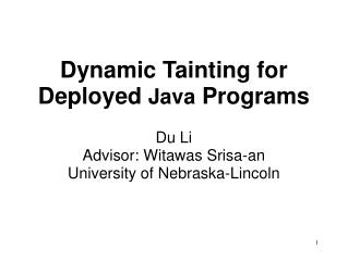 Dynamic Tainting for Deployed  Java  Programs