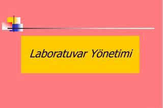 Laboratuvar Yönetimi