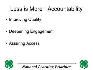 Less is More - Accountability