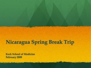 Nicaragua Spring Break Trip