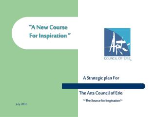 """A New Course     For Inspiration """