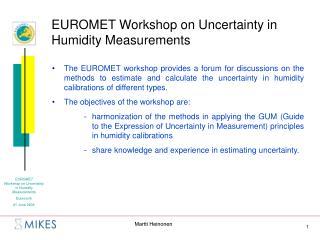 EUROMET Workshop on Uncertainty in Humidity Measurements