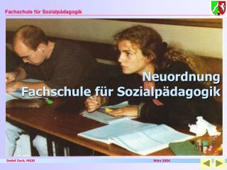 Neuordnung Fachschule für Sozialpädagogik