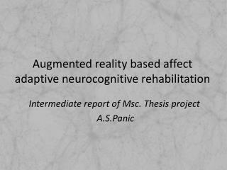 Augmented reality based affect adaptive  neurocognitive  rehabilitation