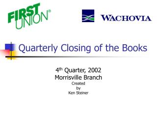 Quarterly Closing of the Books