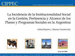 La Incidencia de la Institucionalidad Social en la Gesti n, Pertinencia y Alcance de los Planes y Programas Sociales en