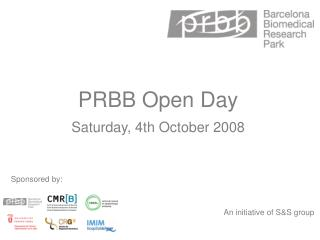 PRBB Open  Day Saturday, 4th  October  2008