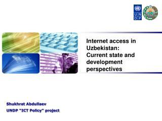 "Shukhrat Abdullaev UNDP ""ICT Policy"" project"