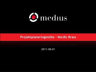 Projektplaneringsmöte – Nordic Brass