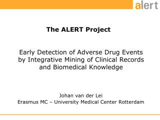 The ALERT Project