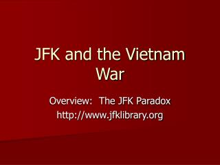 JFK and the Vietnam War