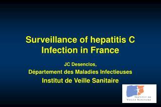 Surveillance of hepatitis C Infection in France