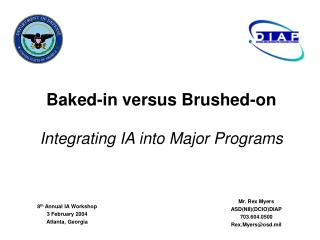 Baked-in versus Brushed-on Integrating IA into Major Programs