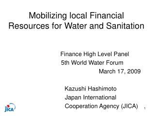 Mobilizing local Financial Resources for Water and Sanitation