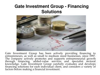 Gate Investment Group - Financing Solutions