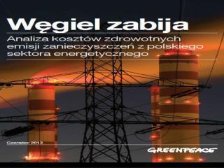 Roczne wyniki sumaryczne –  obecnie działające elektrownie i elektrociepłownie węglowe: