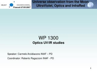 WP 1300 Optics UV/IR studies