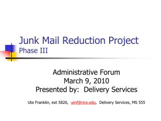 Junk Mail Reduction Project	 Phase III