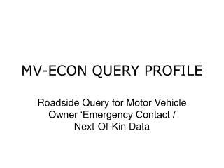 MV-ECON QUERY PROFILE
