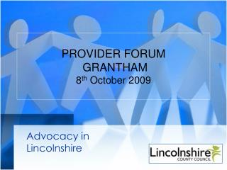 PROVIDER FORUM  GRANTHAM 8 th  October 2009